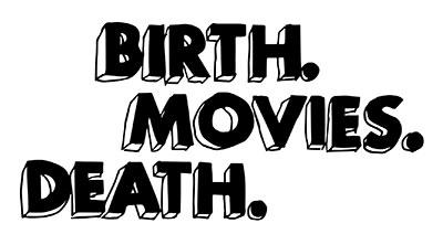 birthmoviesdeath